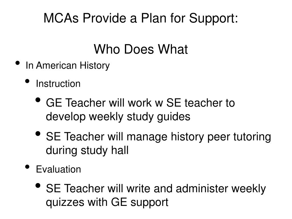 MCAs Provide a Plan for Support: