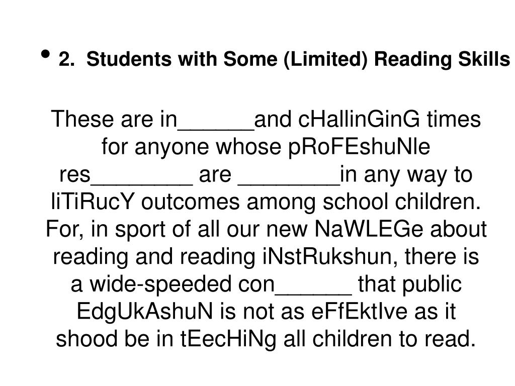 2.  Students with Some (Limited) Reading Skills
