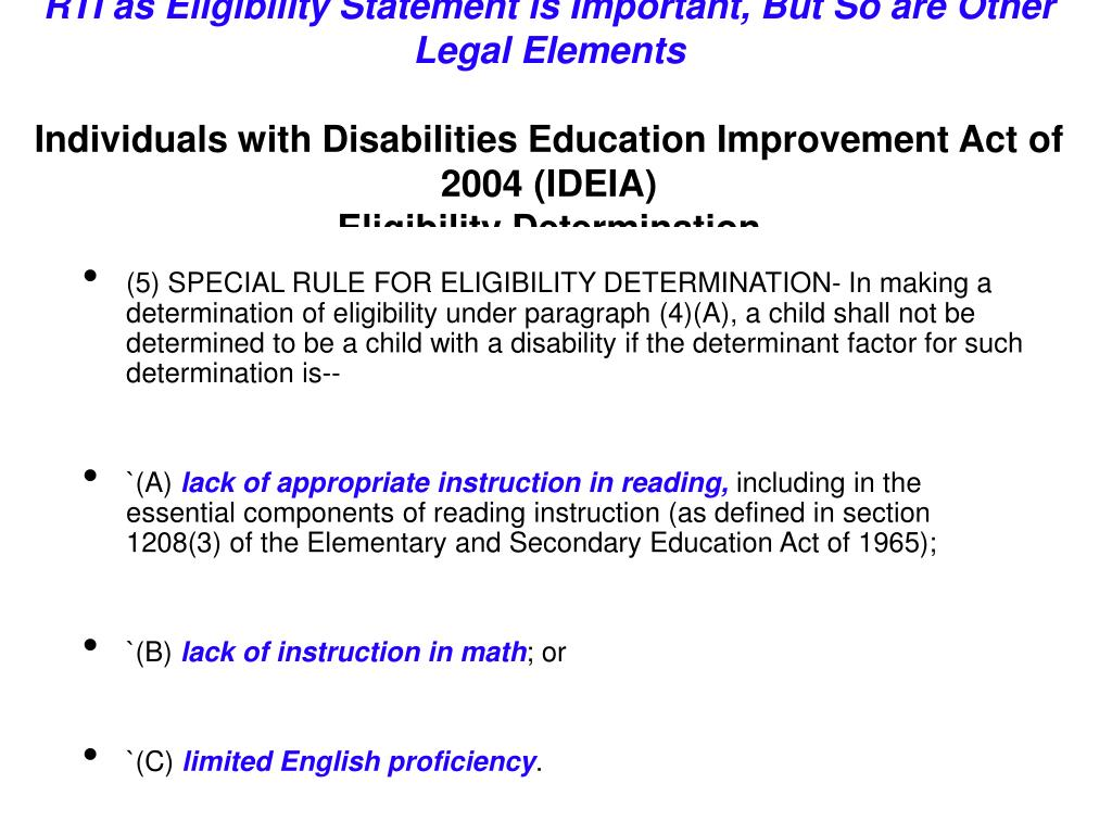 RTI as Eligibility Statement is Important, But So are Other Legal Elements