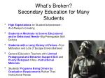 what s broken secondary education for many students