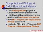 computational biology at cmu educational history