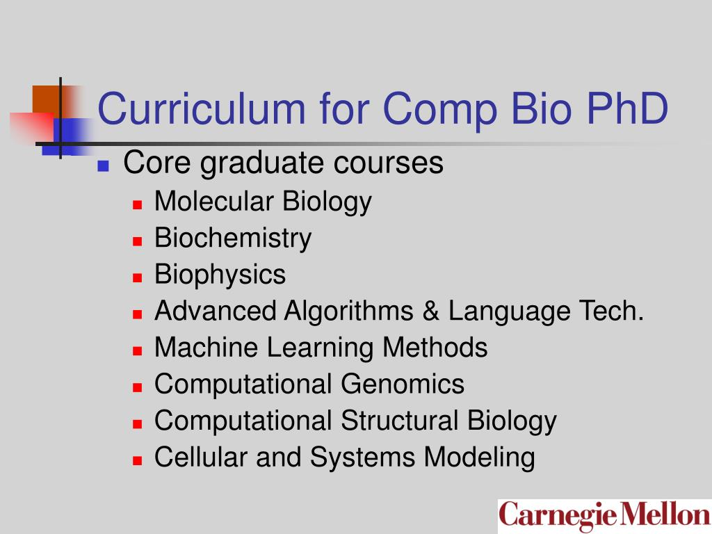 Curriculum for Comp Bio PhD