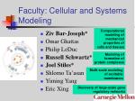 faculty cellular and systems modeling