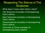 respecting the silence of the scriptures