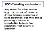 bsc isolating mechanisms