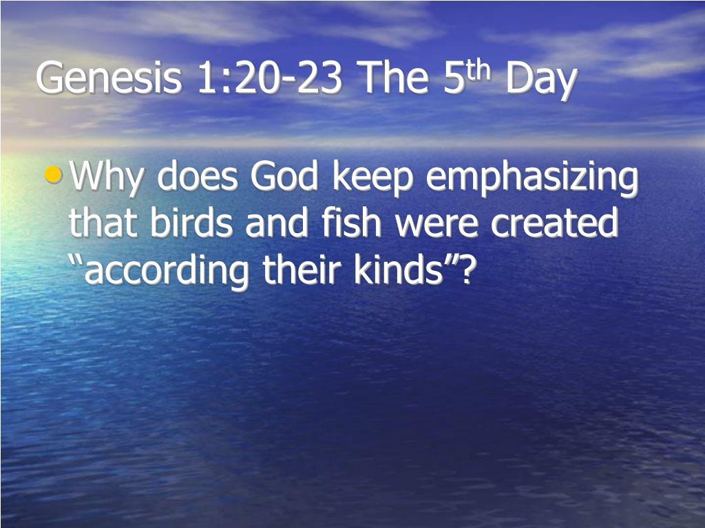 Genesis 1:20-23 The 5
