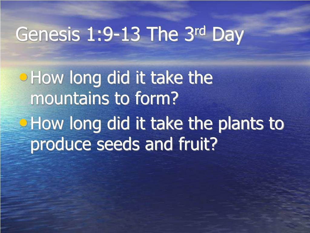Genesis 1:9-13 The 3