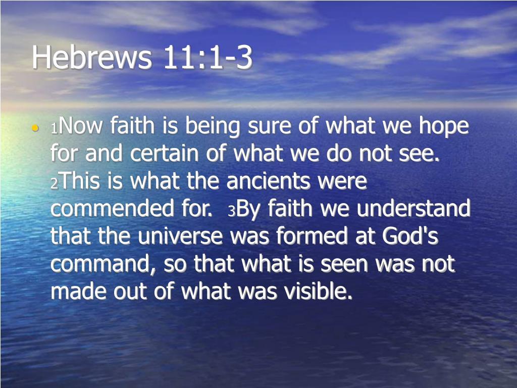 Hebrews 11:1-3