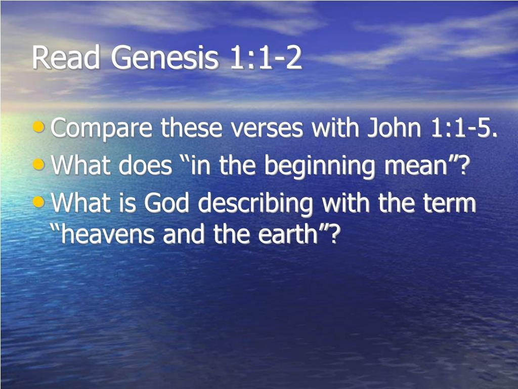 Read Genesis 1:1-2