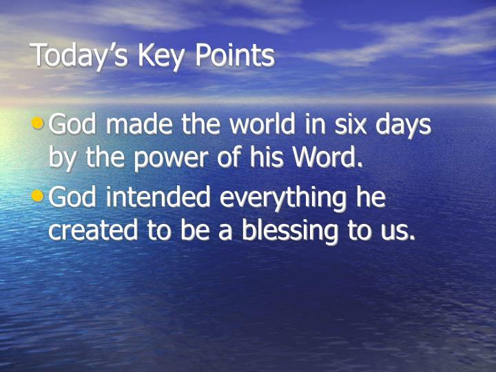 Today s key points
