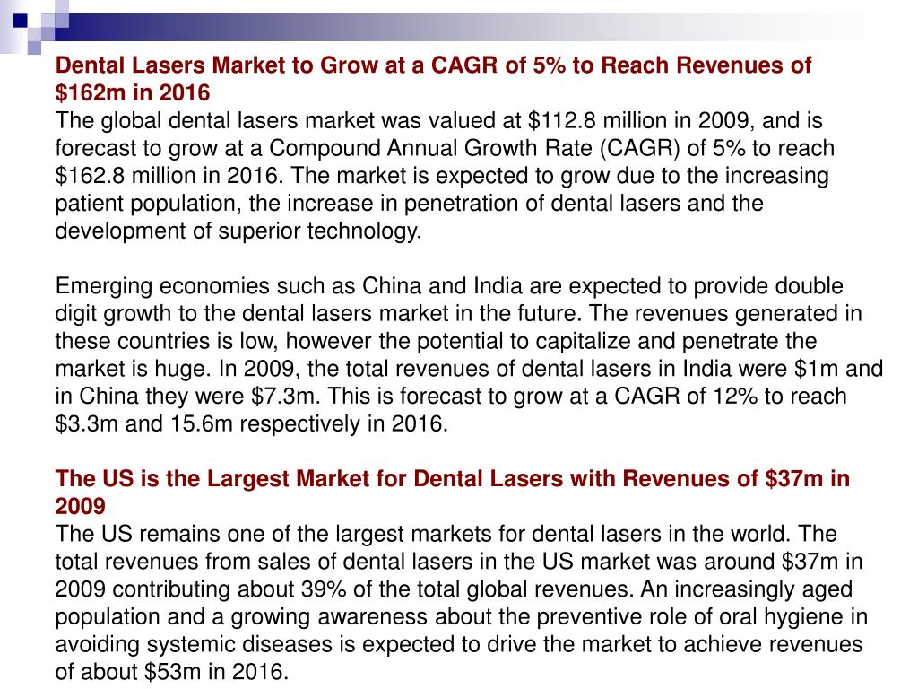 Dental Lasers Market to Grow at a CAGR of 5% to Reach Revenues of $162m in 2016