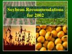 soybean recommendations for 2002