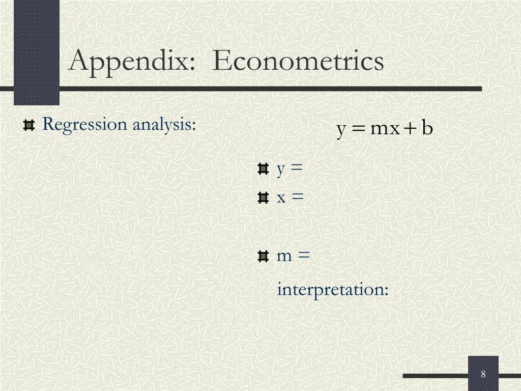 Appendix:  Econometrics