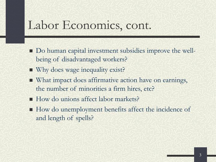 Labor economics cont