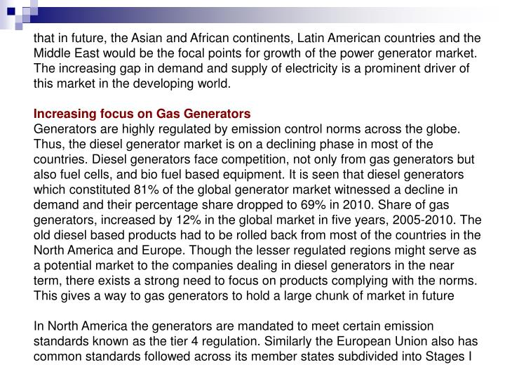 That in future, the Asian and African continents, Latin American countries and the Middle East would...