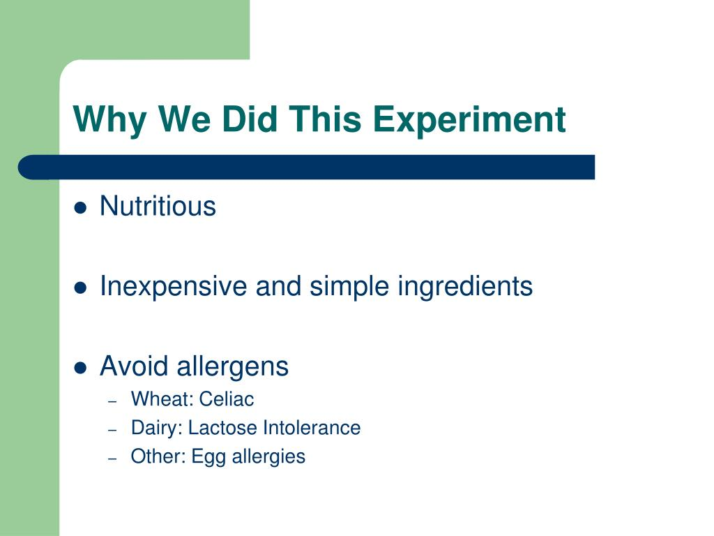 Why We Did This Experiment