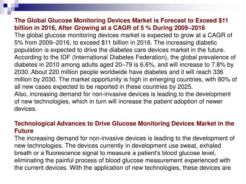 The Global Glucose Monitoring Devices Market is Forecast to Exceed $11 billion in 2016, After Growing at a CAGR of 5 % During 2009–2016