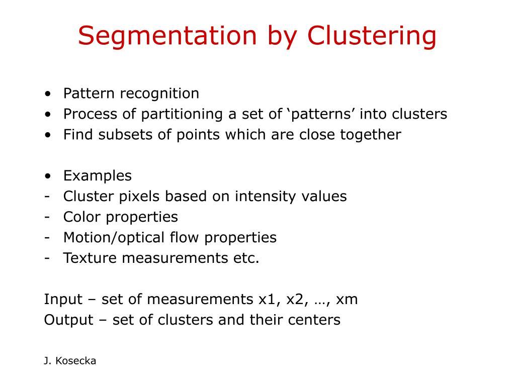 Segmentation by Clustering