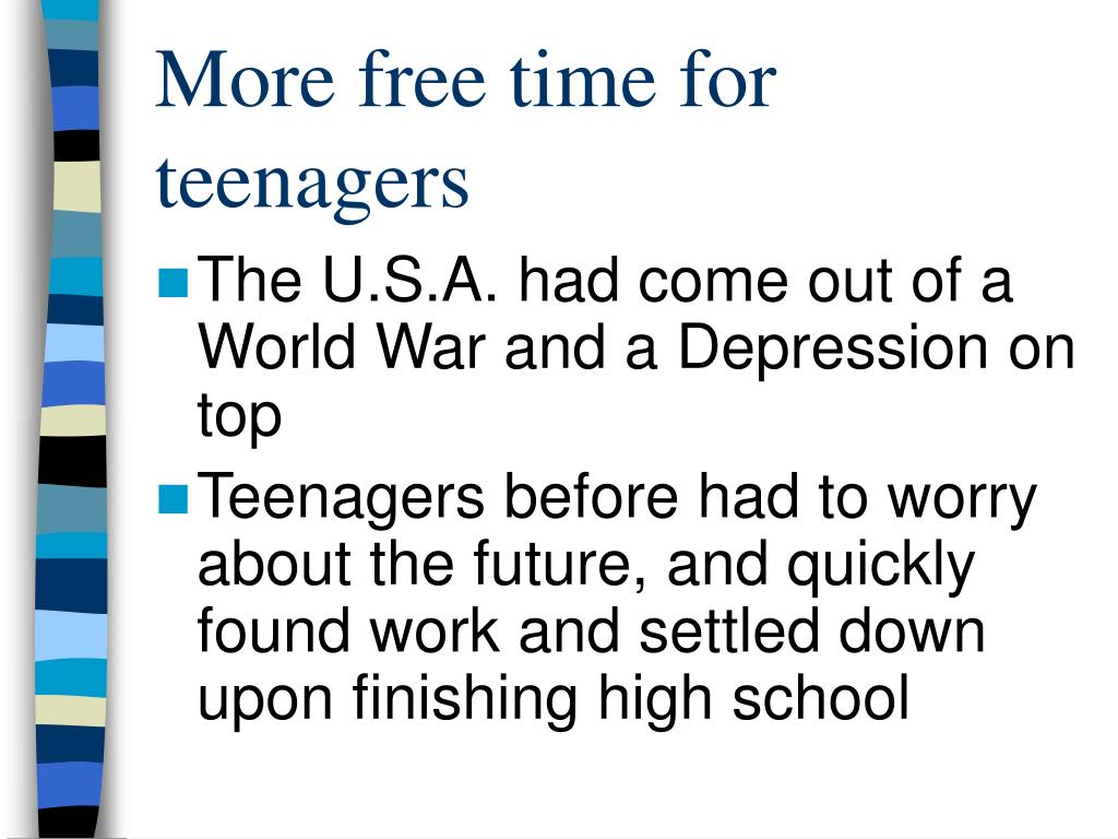 More free time for teenagers