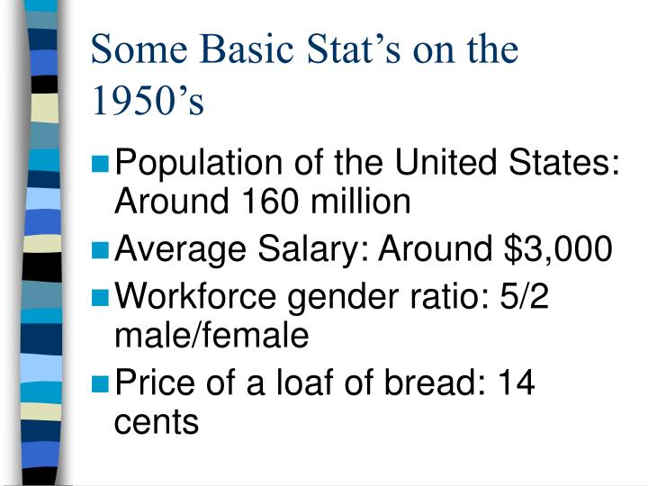 Some basic stat s on the 1950 s