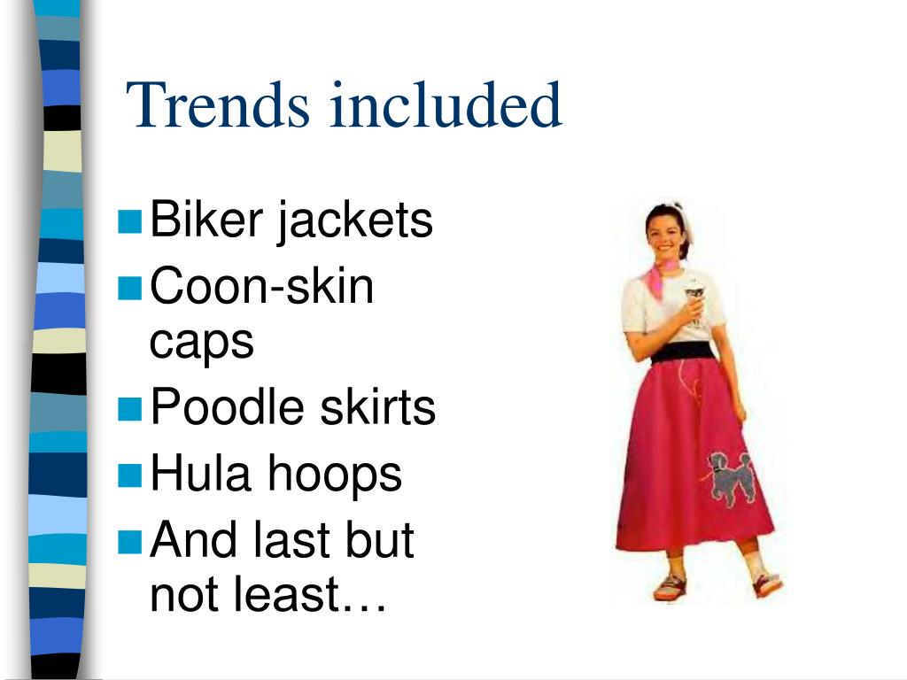 Trends included