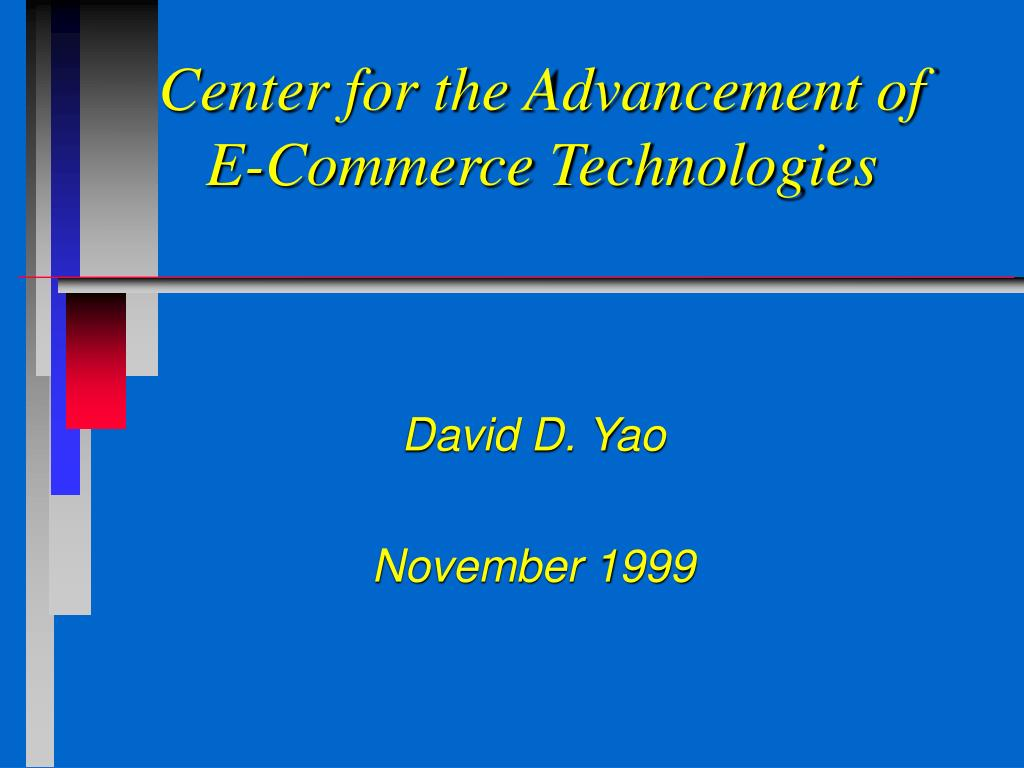 center for the advancement of e commerce technologies l.
