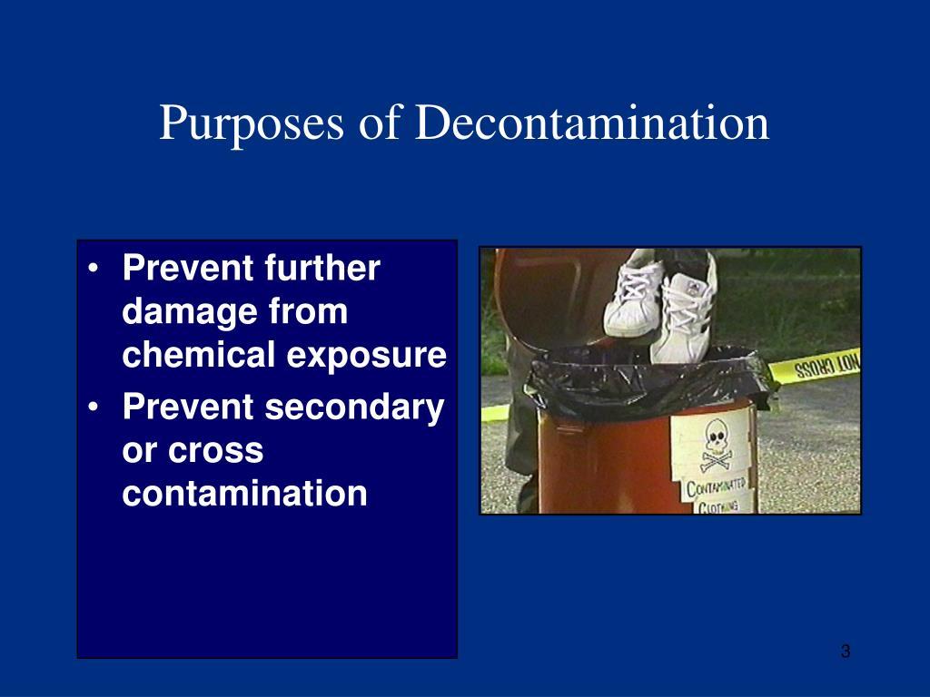 Purposes of Decontamination