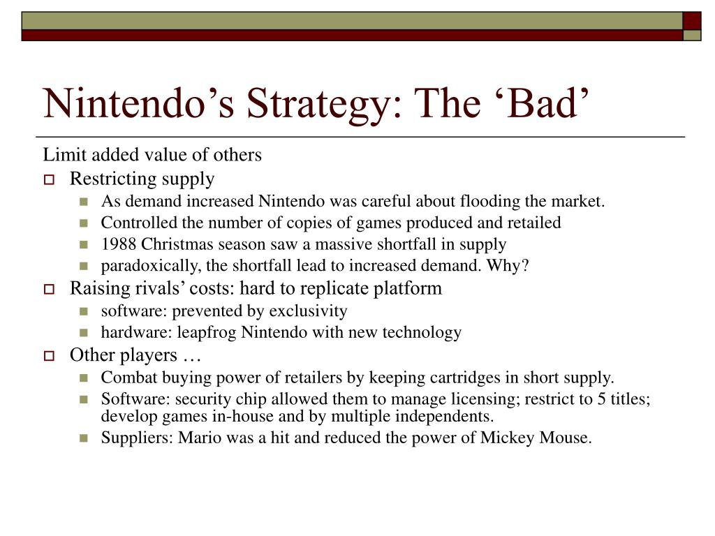 Nintendo's Strategy: The 'Bad'