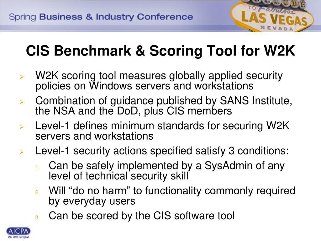 CIS Benchmark & Scoring Tool for W2K