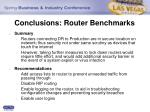 conclusions router benchmarks