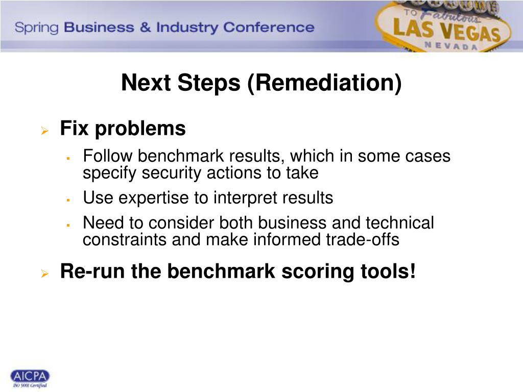 Next Steps (Remediation)