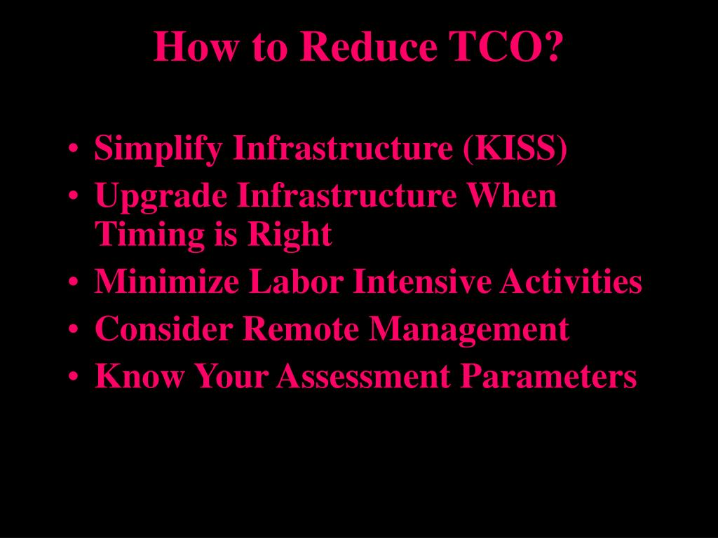 How to Reduce TCO?