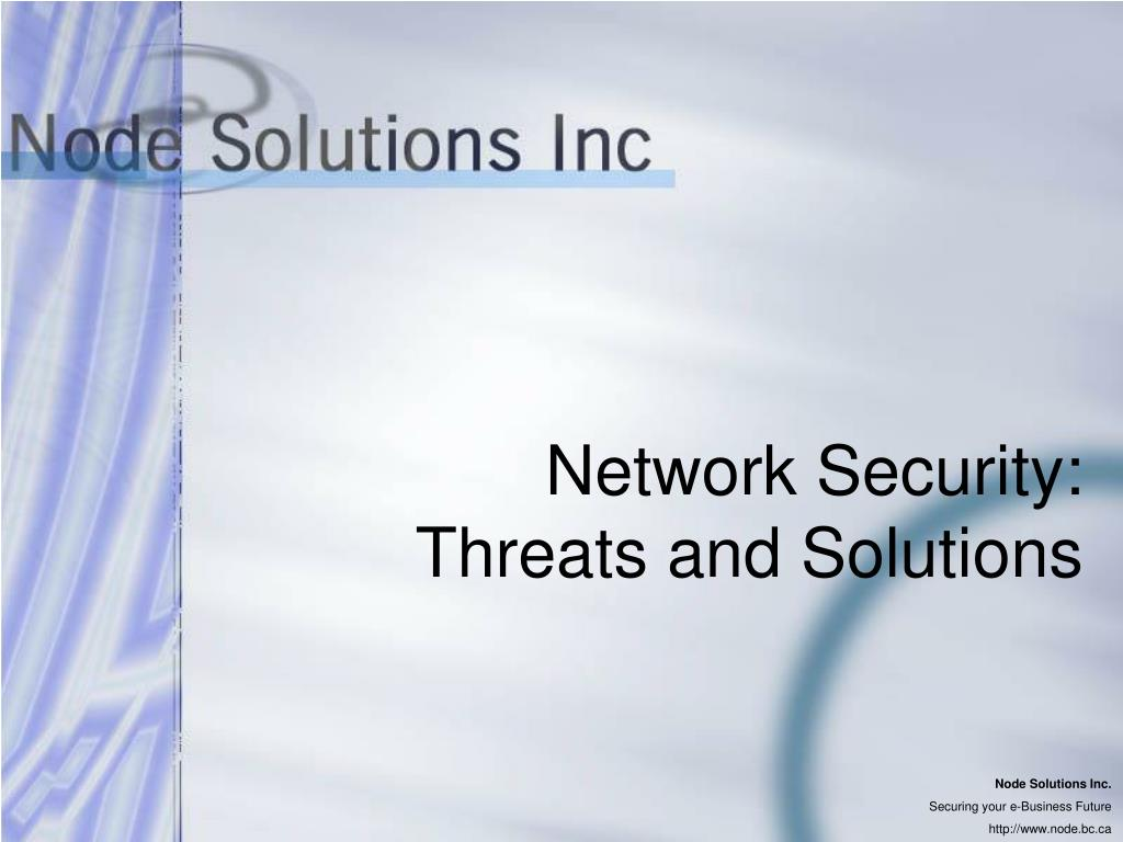 network security threats and solutions l.
