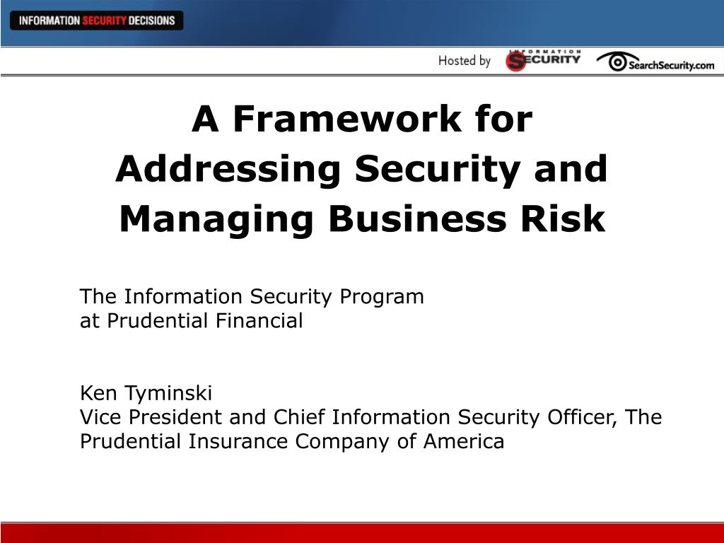 a framework for addressing security and managing business risk l.