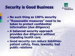 security is good business