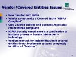 vendor covered entities issues