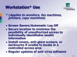 workstation use