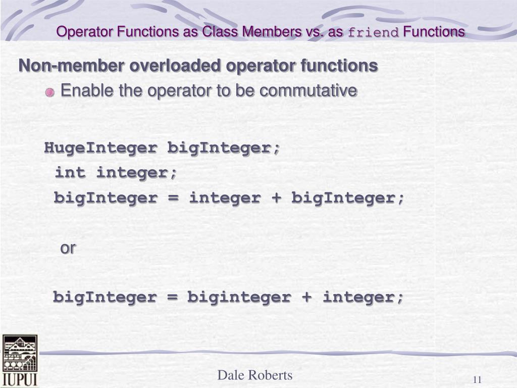 Operator Functions as Class Members vs. as