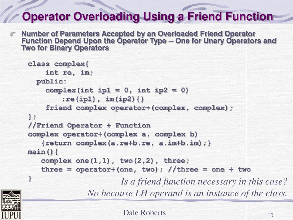 Operator Overloading Using a Friend Function