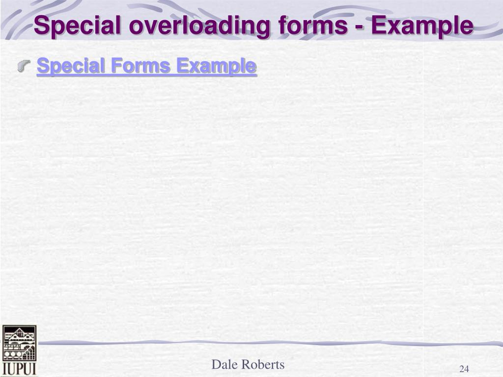 Special overloading forms - Example