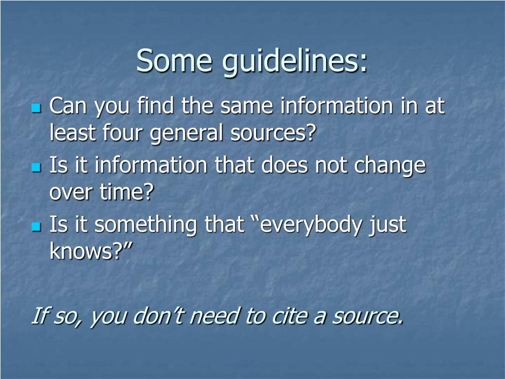 Some guidelines: