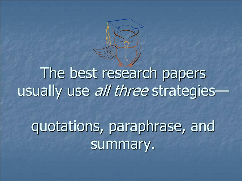 The best research papers usually use