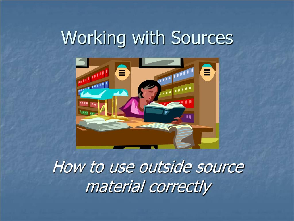 Working with Sources