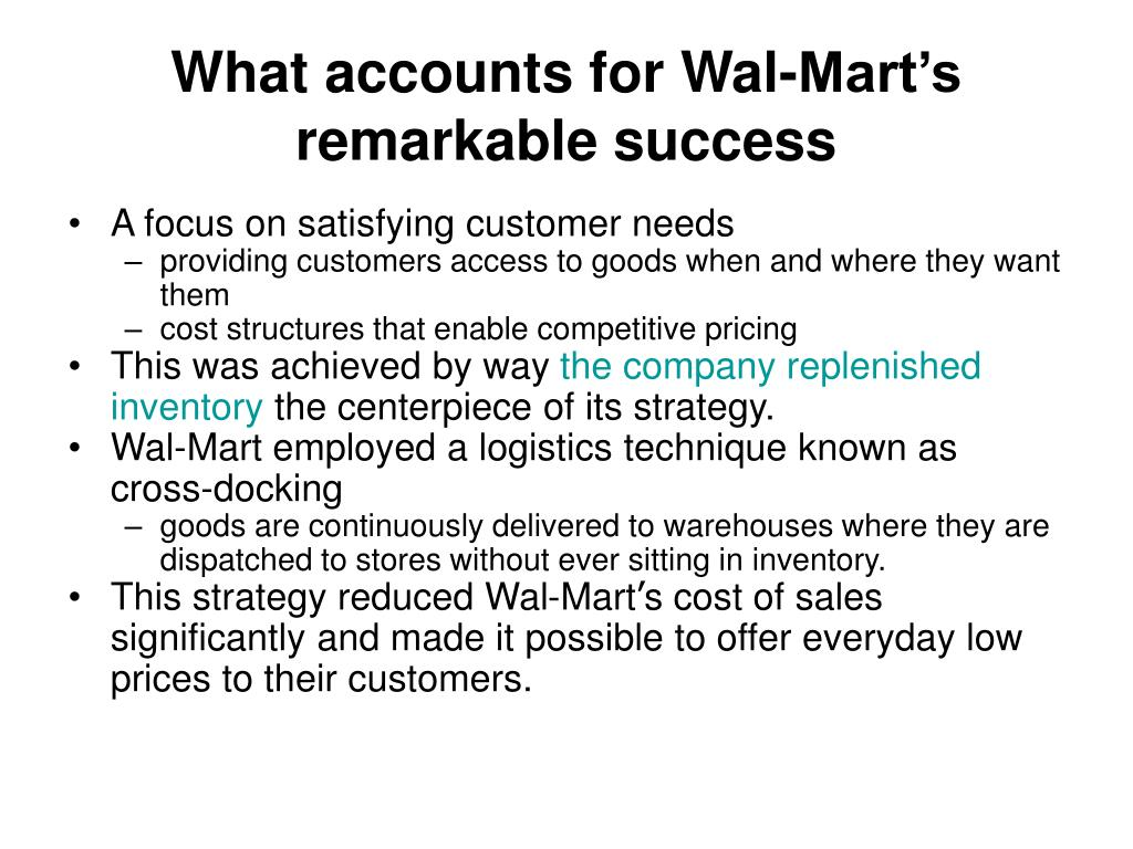 What accounts for Wal-Mart's remarkable success