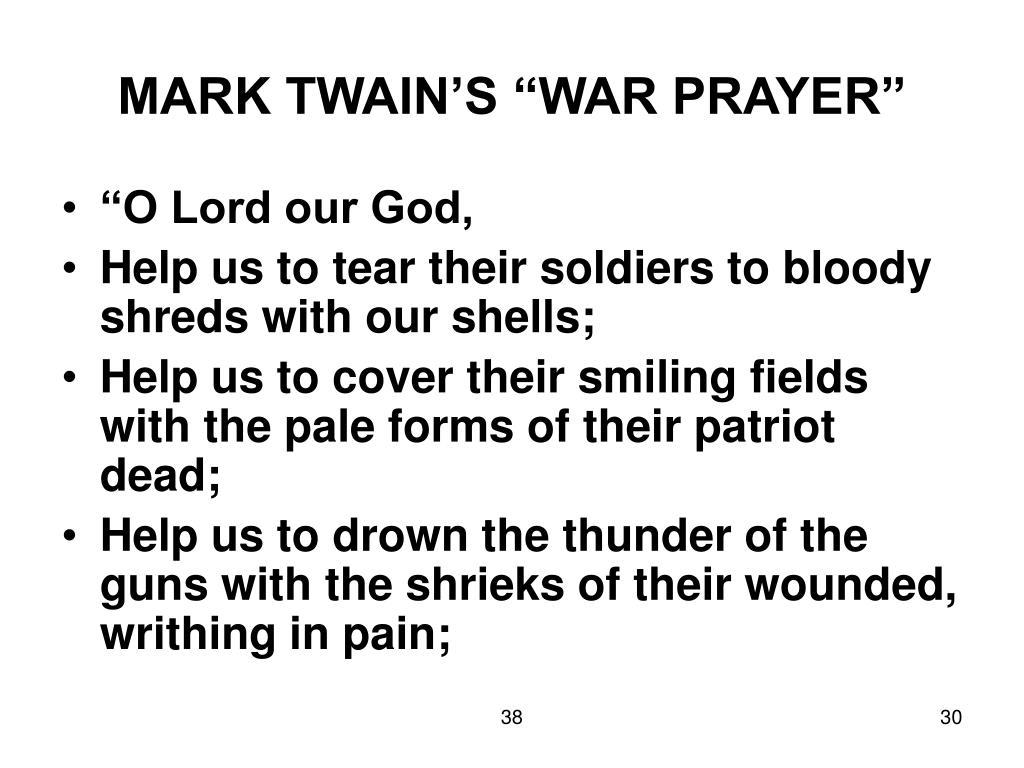 """MARK TWAIN'S """"WAR PRAYER"""""""