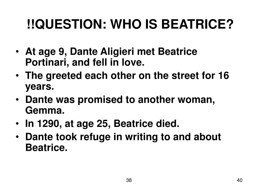 !!QUESTION: WHO IS BEATRICE?