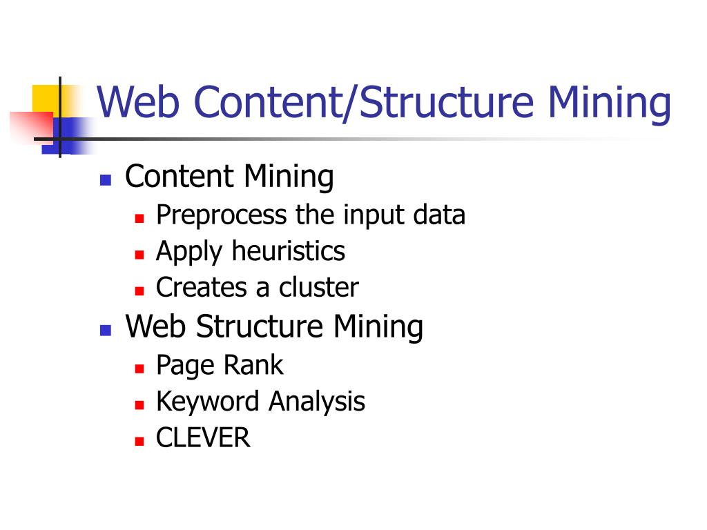 Web Content/Structure Mining