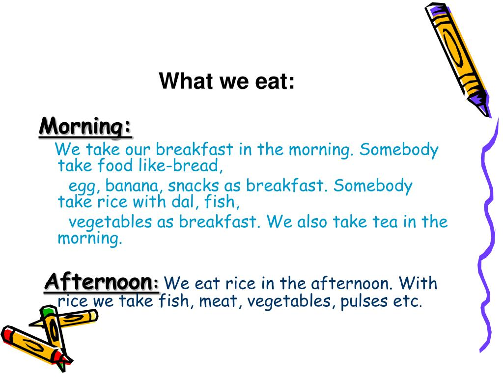 What we eat: