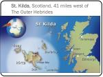 st kilda scotland 41 miles west of the outer hebrides