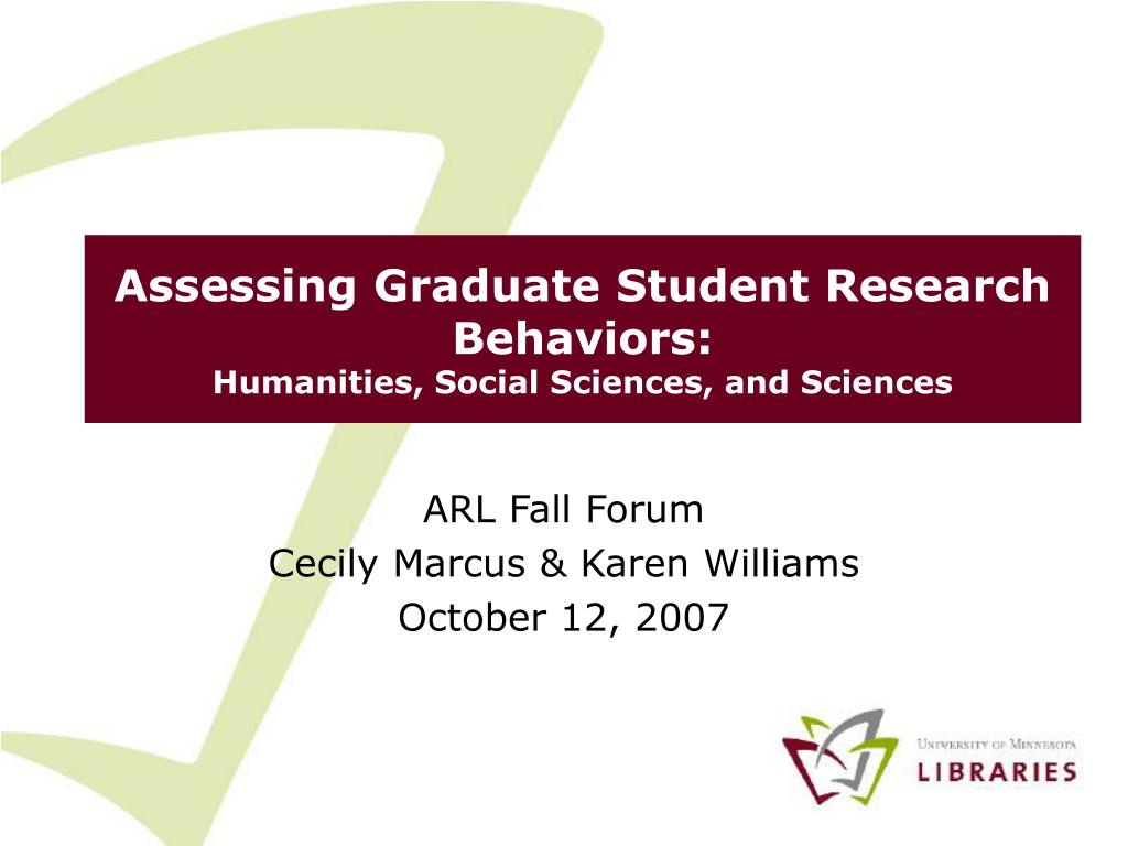 assessing graduate student research behaviors humanities social sciences and sciences l.
